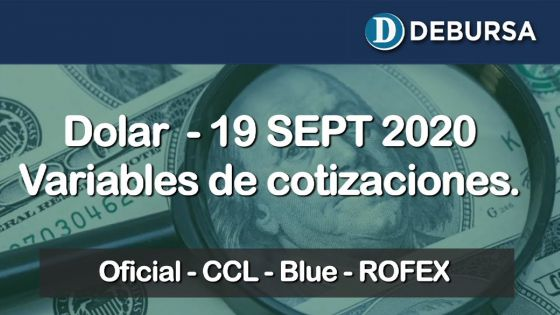 Dólar - Variantes de cotizaciones al 18 de septiembre 2020.