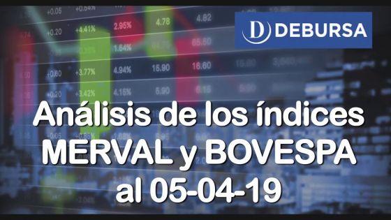 Análisis de los índices MERVAL y BOVESPA al 5 de abril 2019