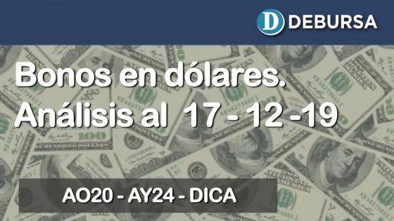 Bonos argentinos emitidos en dólares. Análisis al 17 de diciembre del 2019