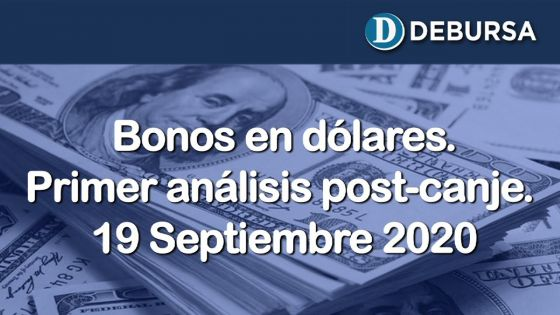 Bonos argentinos en dólares. Primer análisis post-canje, al 18 de septiembre 2020