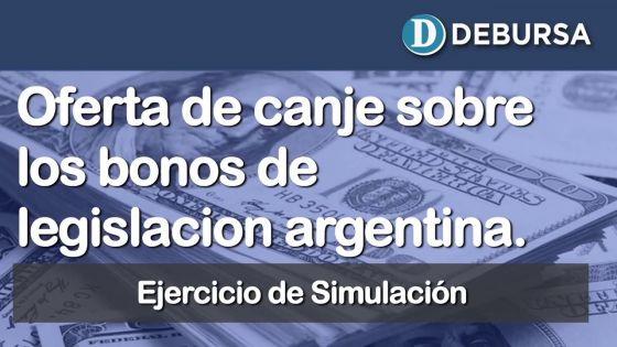 Deuda argentina. Simulacro de aplicacion de oferta sobre bonos de legislación local.