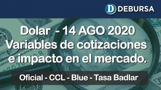 Dólar - Variantes de cotizaciones y su impacto en el mercado de inversiones al 14 de agosto 2020