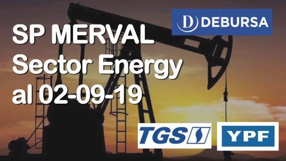 SP MERVAL - Análisis del sector energy (petóleo y gas) al 2 de septiembre 2019