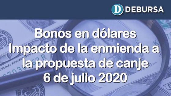 Bonos argentinos en dólares. Impacto de la nueva propuesta de canje. 6 de julio 2020