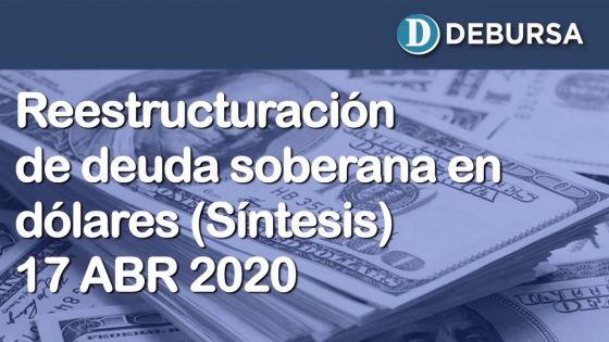 Síntesis de la propuesta de reestructuración de deuda soberana en dólres (17 de abril 2020)