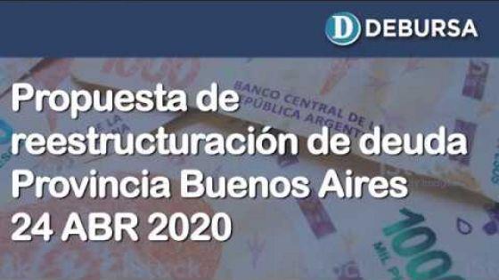 Propuesta oficial de reestructuración de deuda de la Provincia de Buenos Aires (24 de abril 2020)