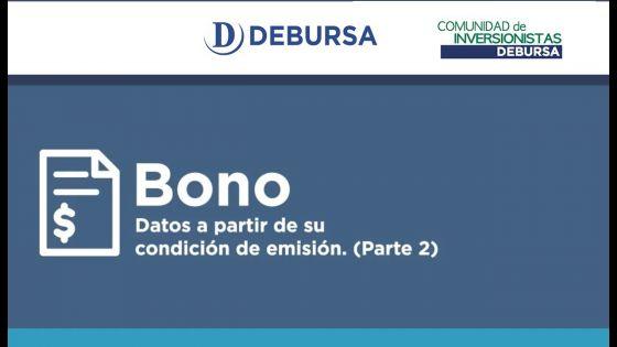 Curso básico de BONOS  - Datos a partir de Emisión (Parte 2 de 2)