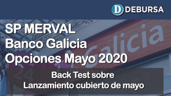 SP Merval - Banco Galicia. BACK TEST de las Opciones salidas al mercado en  Mayo 2020